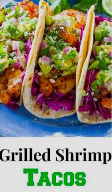 gilled shrimp tacos recipe pinterest