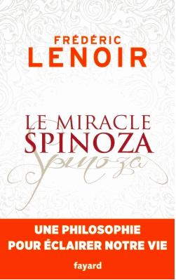 frederic-lenoir-miracle-spinoza