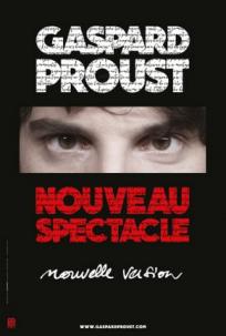 gaspard-proust-beaulieu-nouveau-spectacle-chicandswiss