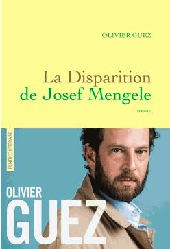 olivier-guez-disparition-josef-mengele