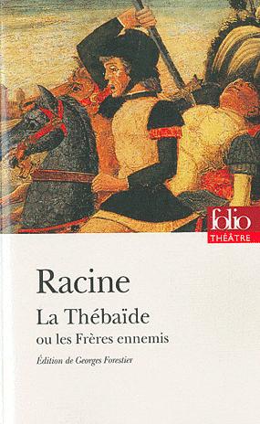 racine-thebaide-freres-ennemis